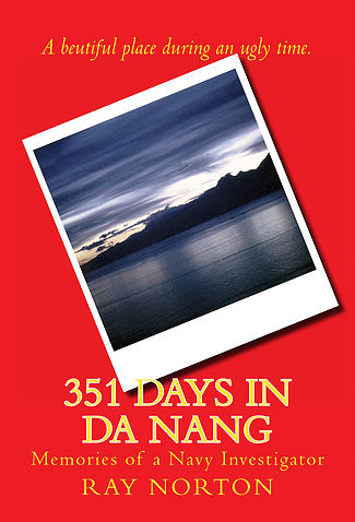 351 Days in Da Nang by Ray Norton